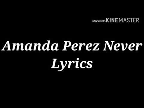 Amanda Perez- Never Lyrics