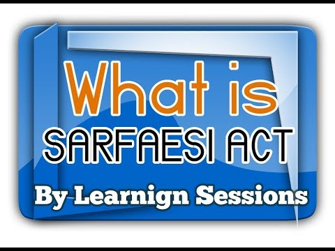 sarfaesi-act-2002-[securitization-&-reconstruction]-applications-objectives-features-hindi