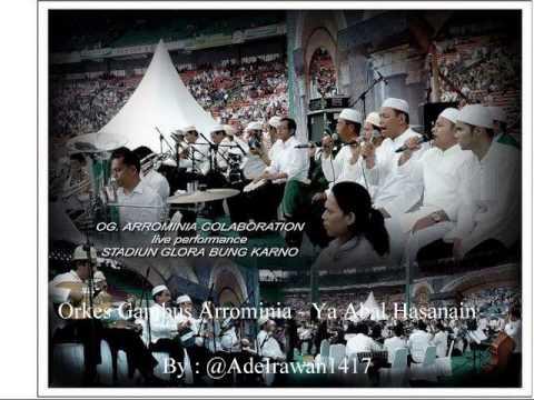 Orkes Gambus Arrominia - Ya Abal Hasanain