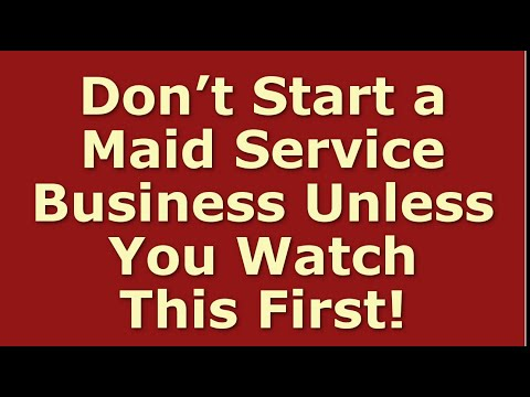 How to Start a Maid Service Business | Including Free Maid Service Business Plan Template