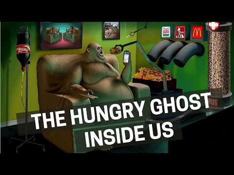 The Hungry Ghost Inside Us