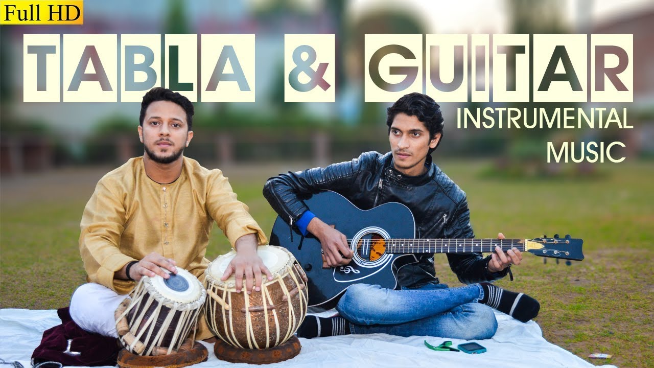 classical tabla and guitar instrumental music 2018