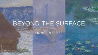 Beyond the Surface   Discovering Monet