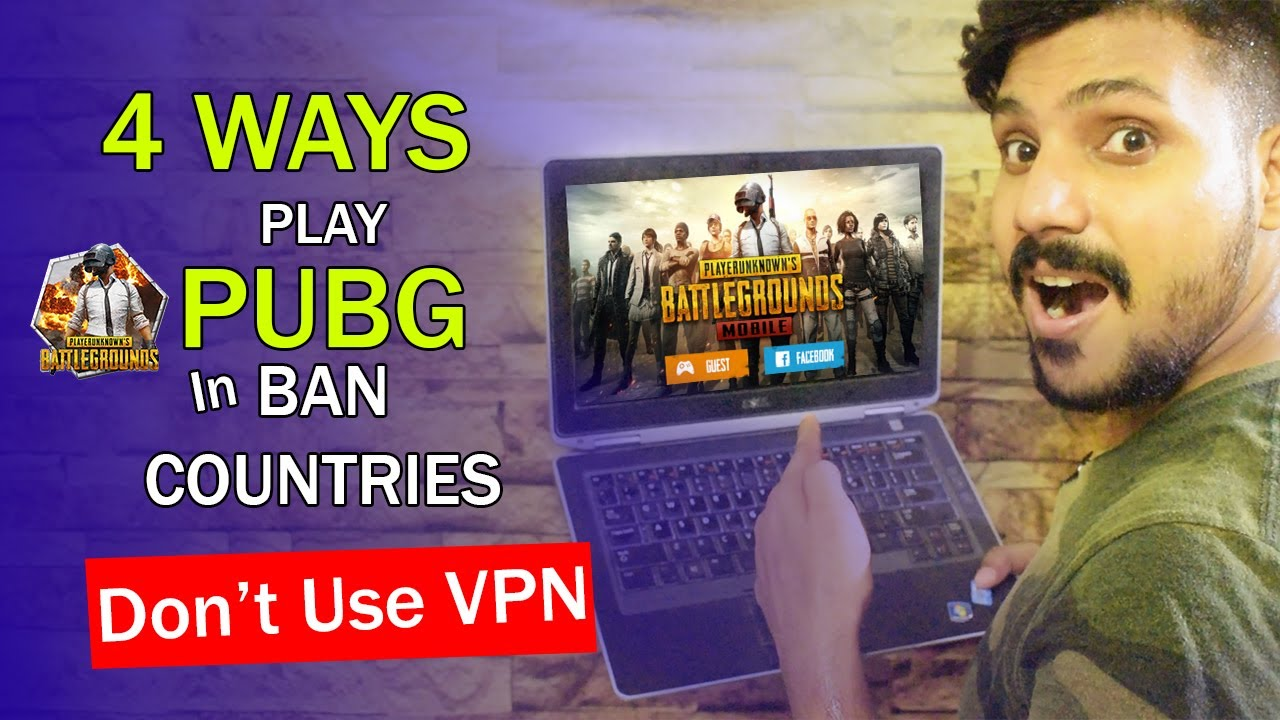 4 Ways to Play PUBG In Ban Countries Without VPN | Play Pubg In Pakistan After Banned 2020