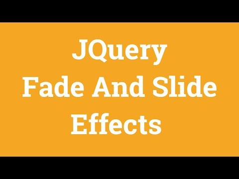 Jquery Tutorial For Beginners - Jquery Fade And Slide thumbnail