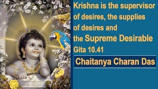 Krishna is the supervisor of desires, the supplies of desires and the supreme desirable | Gita 10.41