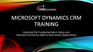 Microsoft Dynamics CRM Training – Managing Leads and Opportunities