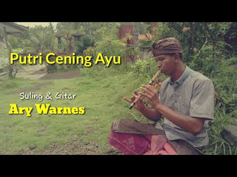 Putri Cening Ayu (Instrumental) || Flute and Guitar by Ary Warnes