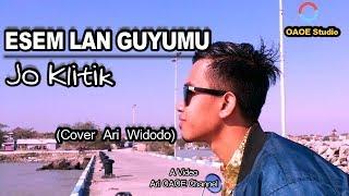 Download lagu Koplo ESEM LAN GUYUMU JO KLITIK BY Ari OAOE Channel MP3