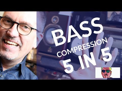 Bass Mixing Techniques - 5 Steps To Better Compression - Bass 2019
