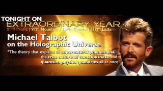 Michael Talbot on the Holographic Universe | Extraordinary Year - Sept. 18, 2012