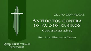 [Culto Dominical] Antídotos contra os falsos ensinos | IPNL | 11.10.2020