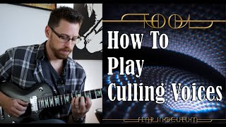 Tool Culling Voices Guitar Tutorial