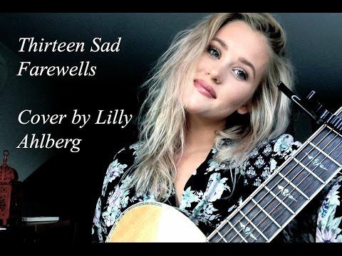 Thirteen Sad Farewells - Stu Larsen (Cover by Lilly Ahlberg)