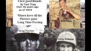 Killed in Vietnam Over 48 yrs AGO - My Friends - So Young -  They were Soldiers B