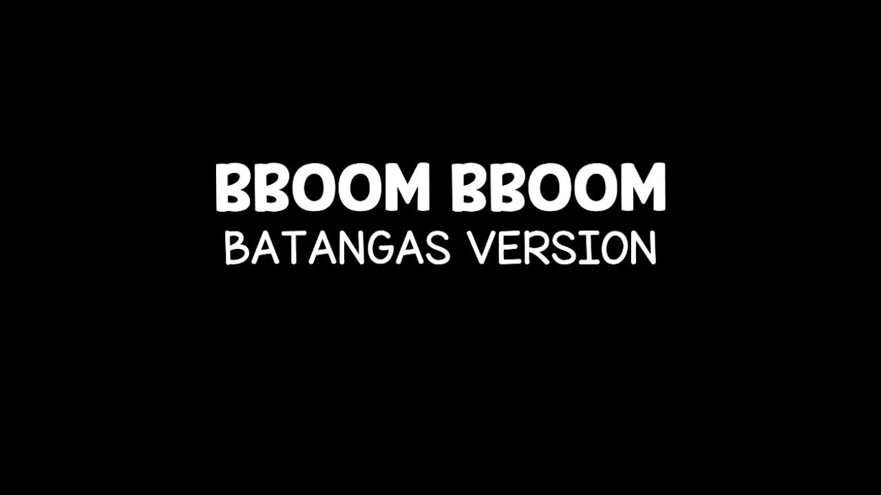 Download BBOOM BBOOM | Batangas Version