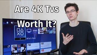 4k uhd tvs are they worth it