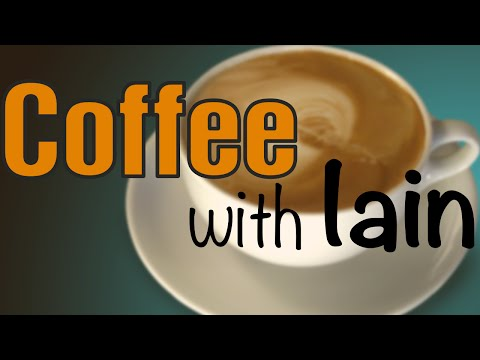 Coffee With Iain - Holmer DLC and other things