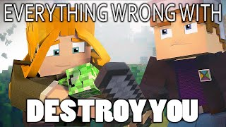 Everything Wrong With Destroy You In 10 Minutes Or Less