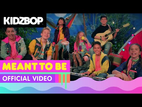KIDZ BOP Kids - Meant To Be (Official Music Video) [KIDZ BOP 38]