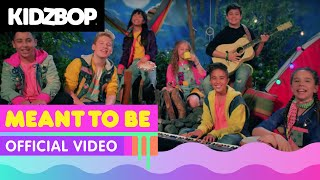 Смотреть клип Kidz Bop Kids - Meant To Be