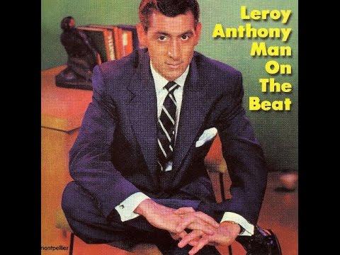 Leroy Anthony Man On The Beat