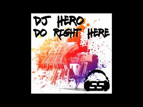DJ Hero - Do Right Here (John Bradley Remix)