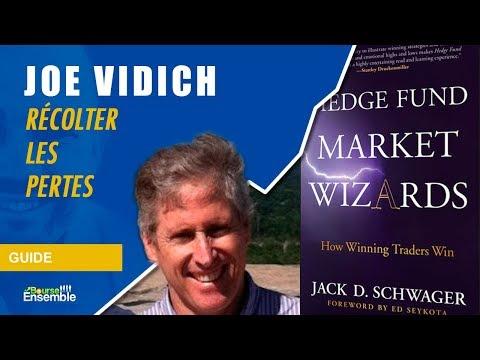Joe Vidich - Récolter les pertes (Hedge Fund Market Wizards)