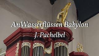 An Wasserflüssen Babylon - J. Pachelbel | zondag Septuagesimä