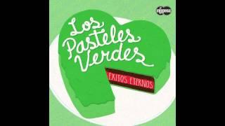 Los Pasteles Verdes - Te Amo Y No Soy Correspondido