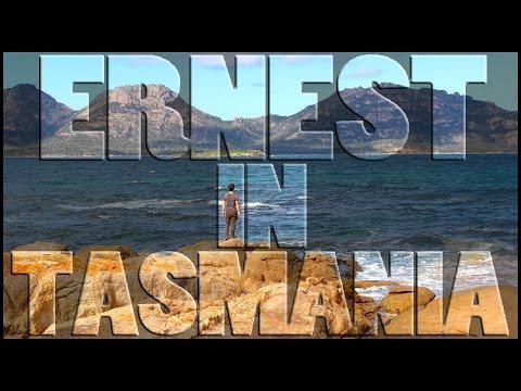 ERNEST IN TASMANIA