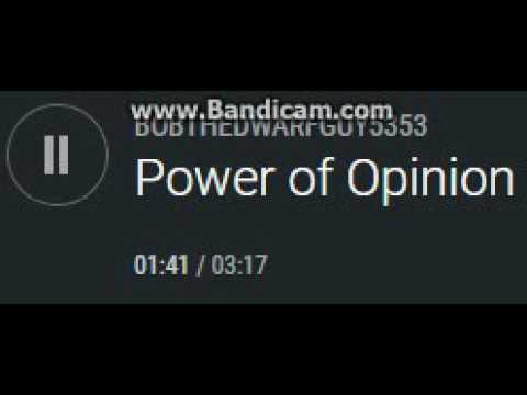 Power of Opinion