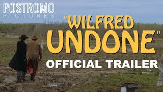 Wilfred Undone - Official Trailer (Western Short Film)