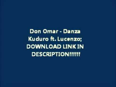 Don Omar  Danza Kuduro ft Lucenzo WITH DOWNLOAD LINK!!