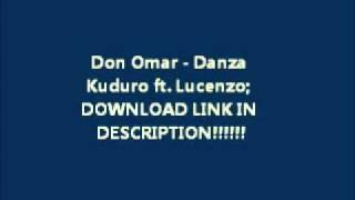 Don Omar - Danza Kuduro ft. Lucenzo (WITH DOWNLOAD LINK!!)