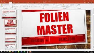 Folienmaster in PowerPoint verwenden - Tutorial [Deutsch, German, 2013, 2016]