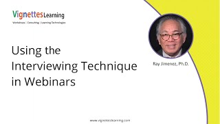Masterful Virtual Trainer Idea: Using the Interviewing Technique in Webinars