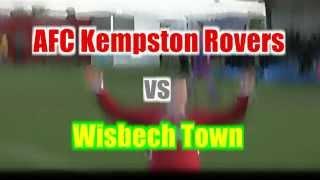 AFC Kempston Rovers v Wisbech Town - UCL - 31/08/13 * Wisbech goals only *