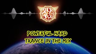 Hard Trance Mix June 2020 // Powerful Hard Trance In The Mix
