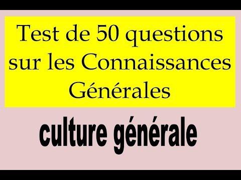 50 Questions  de culture générale pour tous les niveaux ! | La culture générale
