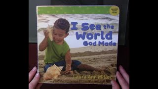 Children's Book Read Aloud - I See the World God Made by Laura Ann Miller