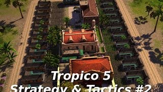 Tropico 5 Strategy & Tactics 2: Colonial Housing Block