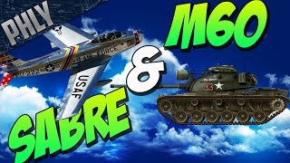 War Thunder TANKS! - Best Tank In War Thunder? M60 & F-86 Sabre Combined ARMS!
