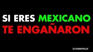 Una MENTIRA muy GRANDE de la HISTORIA de MÉXICO