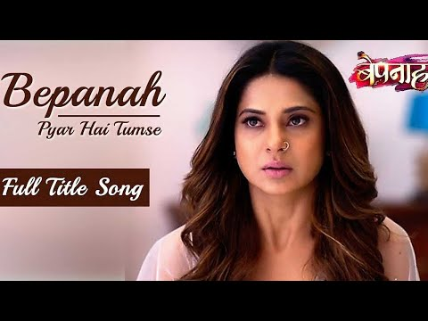 Bepannah - Full Title Song | Rahul Jain | Jennifer Winget | Colors TV Serial