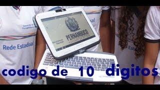 Codigo de 10 digitos pc tablet do governo de pernambuco 2013