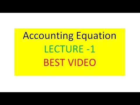 Accounting Equation (Lecture - 1) (in hindi)
