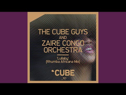 Lullaby (Rhumba Africana Mix)