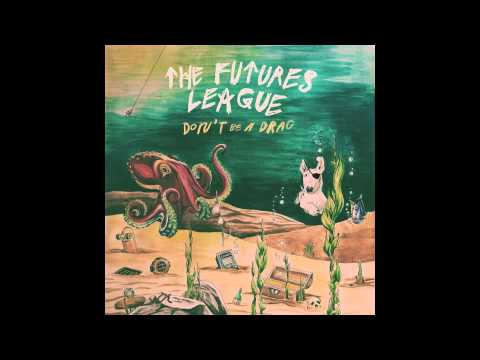 The Futures League - I Wanna Go (Official Audio)