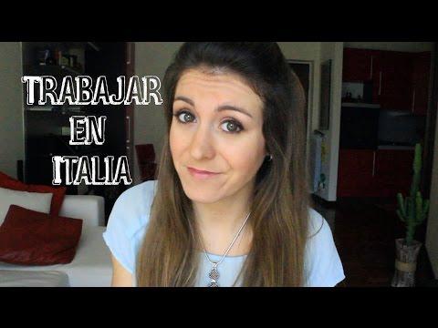 Trabajar en Italia | Como es vivir en Italia
